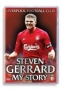 Steven Gerrard - My Story